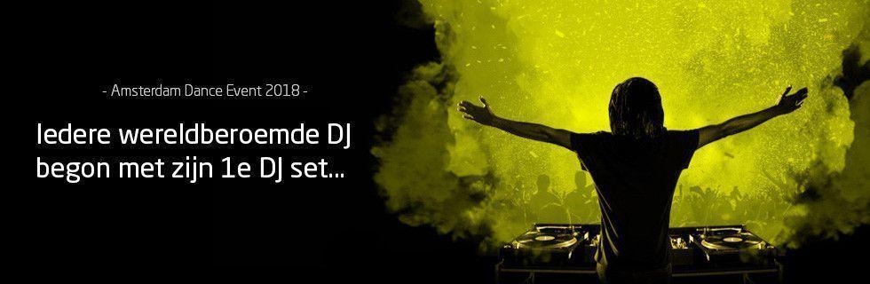 ADE - Iedere DJ begon met...